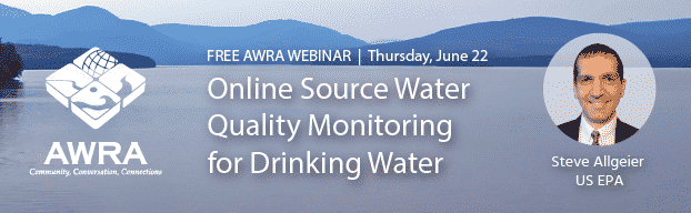 June 22 AWRA Webinar on Online Source Water Quality Monitoring for Drinking Water Applications