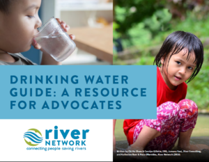 River Network Drinking Water Guide Provides a Resource for Advocates