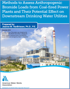 AWWA Publishes Report on Bromide Impacts to Drinking Water from Coal-Fired Power Plants