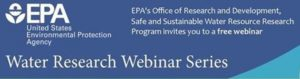 EPA Webinar on Water Treatment Modeling for PFAS and Other Contaminants