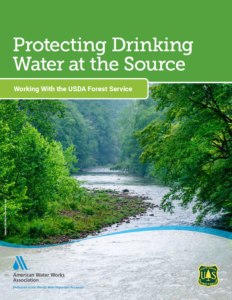 AWWA Publishes New Source Water Protection Brochure on Working with the Forest Service
