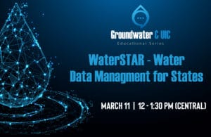 GWPC Webinar on WaterSTAR – Water Data Management Solutions for States