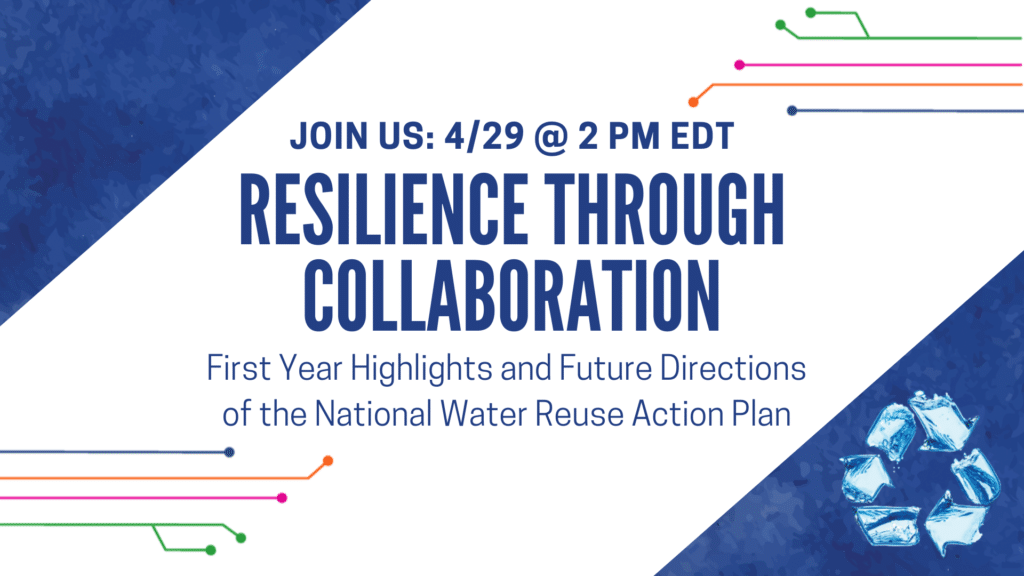 Register for EPA Webinar on Water Reuse Action Plan Highlights