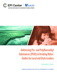 New AAAS EPI Center Risk Communication Guide for Local and State Leaders on Addressing PFAS in Drinking Water